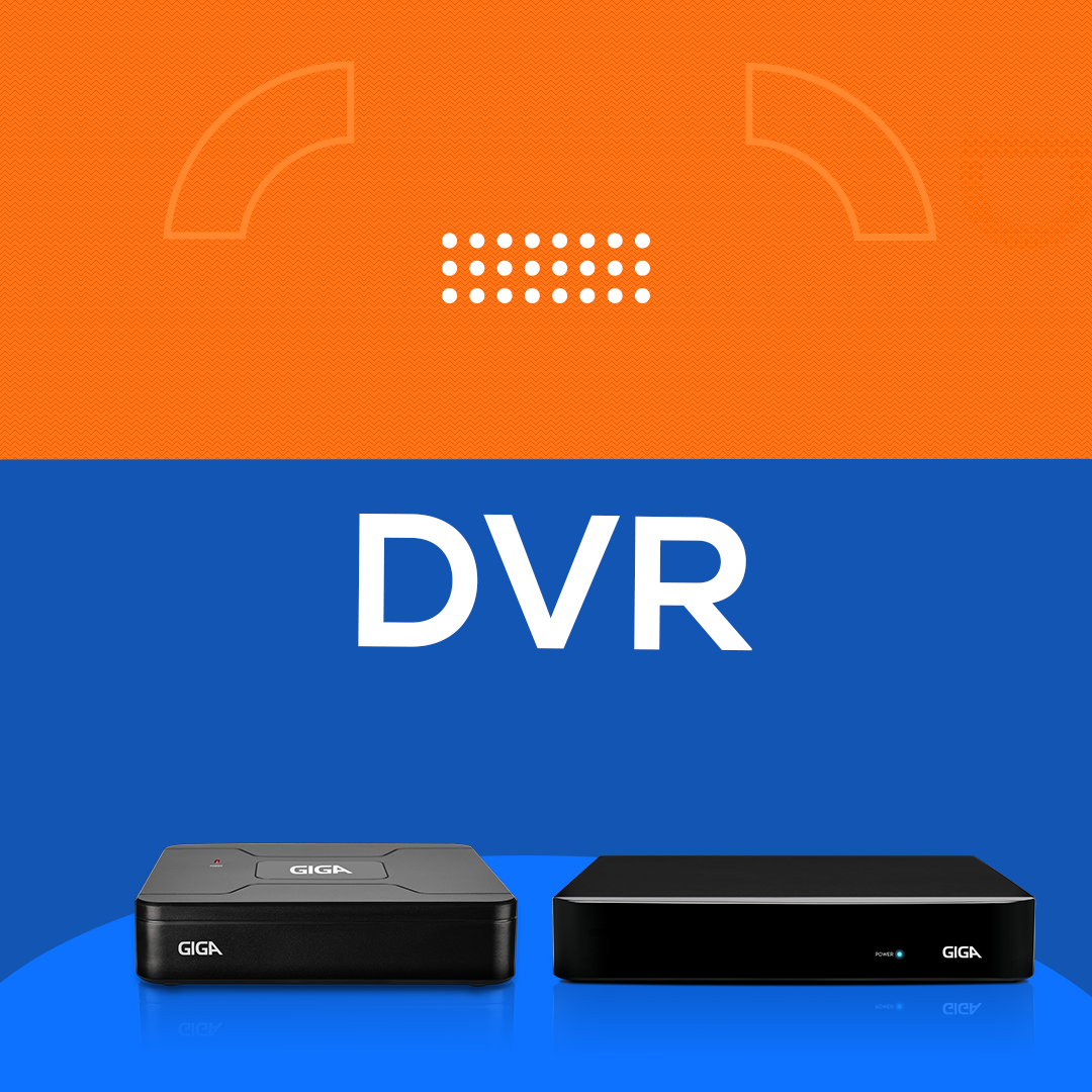 DVR ou Gravadores de Vídeo